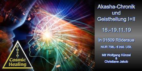 Lesen in der Akasha Chronik und geistiges Heilen I+II Tickets