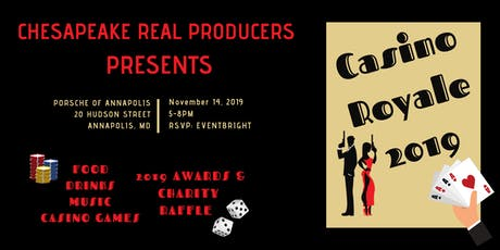 Chesapeake Real Producers Presents Casino Royale 2019 tickets