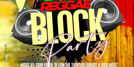 Reggae Block Party tickets
