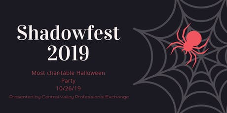 2019 Shadowfest Presented by Central Valley Professional Exchange  tickets