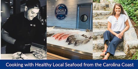 Cooking with Healthy Local Seafood from the Carolina Coast tickets