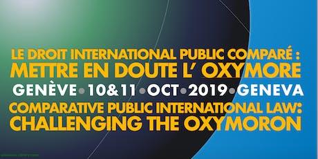Droit international public comparé / Comparative Public International Law billets