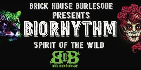 Brick House Burlesque Presents BIORHYTHM tickets