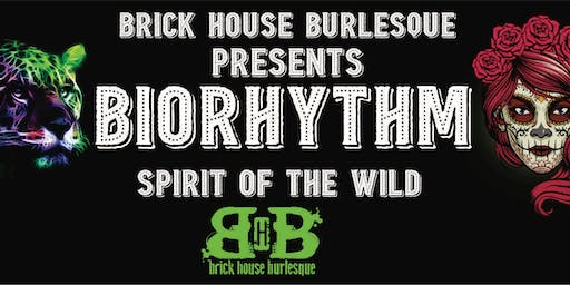 Brick House Burlesque Presents BIORHYTHM