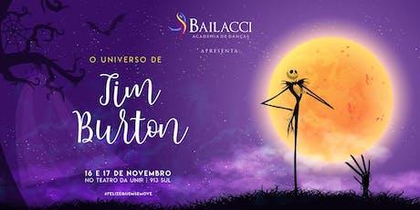 O Universo de Tim Burton ingressos