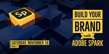 Build Your Brand with Adobe Spark - Workshop tickets