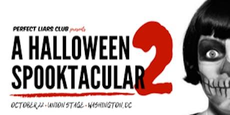 Perfect Liars Club Presents: A Halloween Spooktacular 2 tickets
