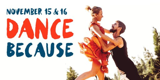 Dance Because: Nov 15 + 16