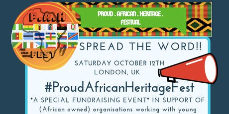 PROUD AFRICAN HERITAGE FEST **FUNDRAISER** tickets