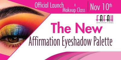 Official Launch + Makeup Class - Fafah Fashion llc