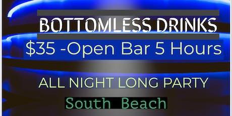 OPEN BAR - ALL NIGHT LONG - South Beach tickets