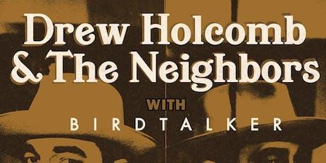 Drew Holcomb & The Neighbors: Dragons Tour + Birdtalker tickets