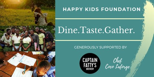 Dine,Taste & Gather for Happy Kids Foundation