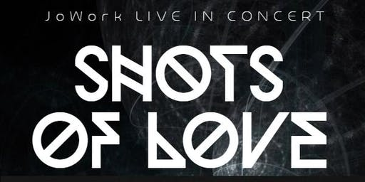 """Shots Of Love"" Concert Feat. JoWork"