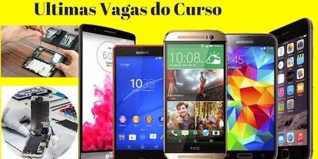 Curso de manutenção de celular DF Brasília ingressos