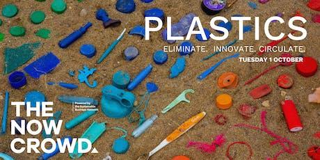 The Now Crowd presents: PLASTICS tickets