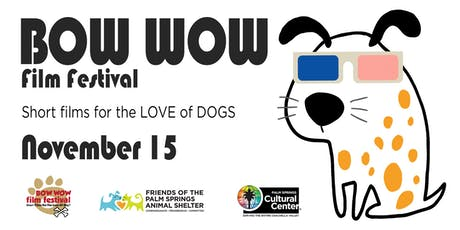 PALM SPRINGS BOW WOW FILM FESTIVAL tickets