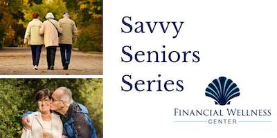 Savvy Seniors Series: Kickoff Panel Discussion