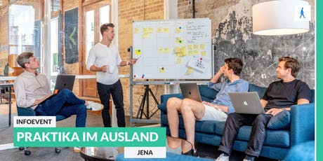 Ab ins Ausland: Infoevent zu Start-Up Praktika im Ausland | Jena Tickets