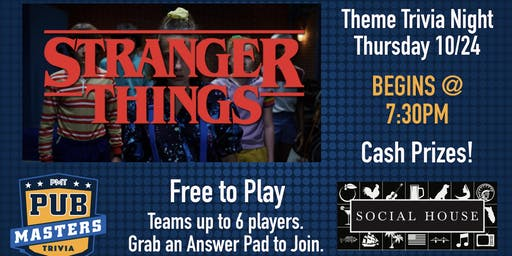 Stranger Things Themed Trivia  at Social house Tampa