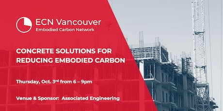Concrete Solutions to Reduce Embodied Carbon - ECN Vancouver tickets
