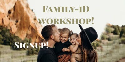 Parker CO. Family-iD Workshop.