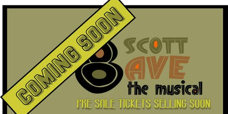 8 Scott Ave - The Musical 7.30PM Show (23.11.19) tickets