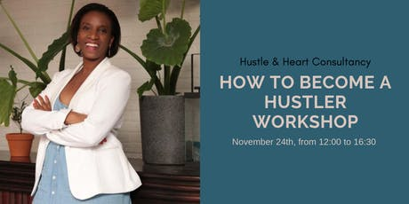 How to become a Hustler tickets
