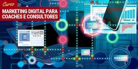 """Curso """"Marketing Digital para coaches e consultores"""" em SP ingressos"""