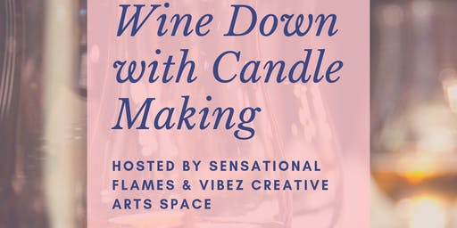 Wine Down With Candle Making
