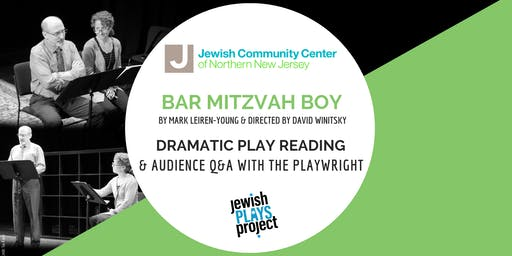 Bar Mitzvah Boy: Dramatic Play Reading and Audience Q&A with Playwright