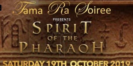 The Tama Ra Soiree presents Spirit of the Pharaoh