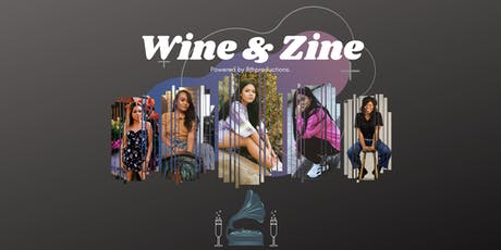 Wine & Zine   Babygirl Fundraiser tickets
