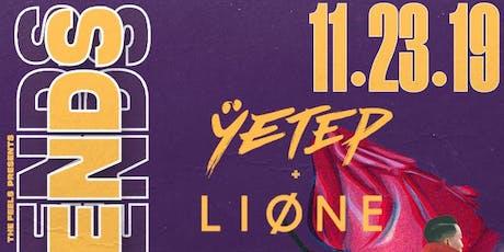 YETEP + LIONE | & FRIENDS | LOS ANGELES (18+) tickets