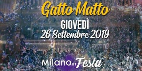 Gattopardo Milano Giovedi 26 Settembre 2019 X Info 392-9848838 biglietti