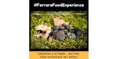 #FerraraFoodExperience2 biglietti