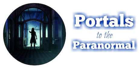 Portals to the Paranormal tickets