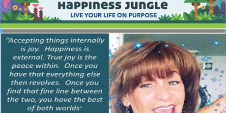 Happiness Jungle One Day Transformation  - Live Your Life On Purpose tickets