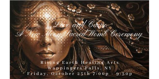 Love and Cacao - A New Moon Sacred Womb Ceremony
