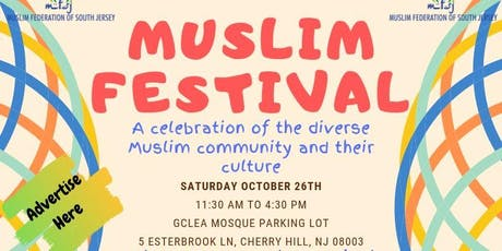 Muslim Festival - Ethnic Food, Education & Entertainment ! tickets