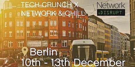 Network & Disrupt (UK to Berlin, TechCrunch) tickets