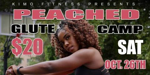 PEACHED! Glute Camp