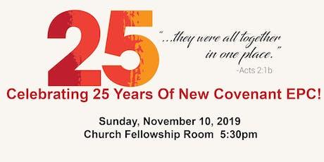 New Covenant EPC 25th Anniversary Celebration tickets