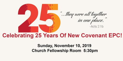 New Covenant EPC 25th Anniversary Celebration