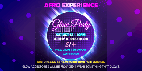 AFRO EXPERIENCE GLOW PARTY tickets