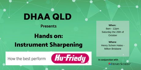 DHAA QLD - Hu-Friedy Hands-on Workshop:  Instrument Sharpening tickets