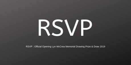 RSVP Official Opening Lyn McCrea Memorial Drawing Prize & Draw 2019 tickets