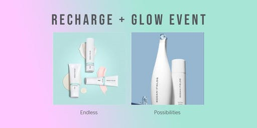 Rodan and Fields - Recharge & Glow  a Pore-Fect Event