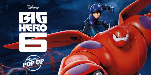 Cinema Pop Up - Big Hero 6 - Lilydale