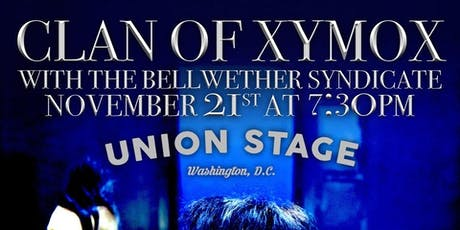 Clan Of Xymox +The Bellwether Syndicate + Vosh tickets